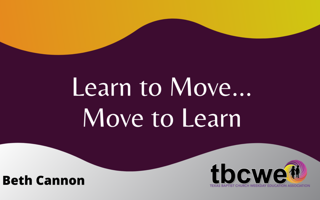 Learn to Move…Move to Learn