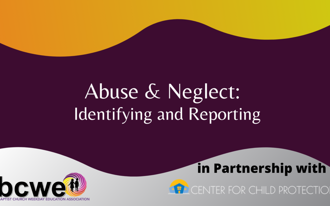 Abuse & Neglect: Identifying and Reporting